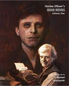 Brain Movies: The Original Teleplays of Harlan Ellison® Volume One