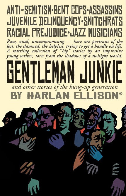 Gentleman Junkie by Harlan Ellison