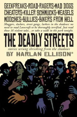 The Deadly Streets by Harlan Ellison